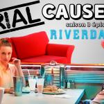 Riverdale : Serial Causeurs revient sur la saison 1