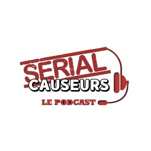 Serial Causeurs saison 4 : séries d'été, séries de rentrée