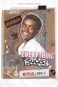 everything sucks - Everything Sucks! la nouvelle série de Netflix très 90s everything sucks ver11