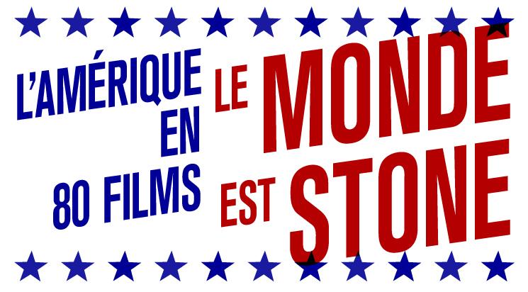 stonefdi - Le Monde est Stone : le Forum des Images propose son cycle sur l'Amérique au cinéma