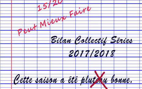 bilan collectif - Bilan Collectif de la Saison Séries 2017/2018 : quelle est la meilleure série de l'année? Seyes grande