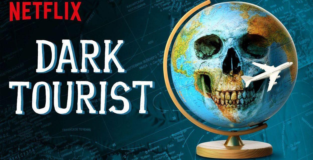 La série documentaire Dark Tourist sur Netflix est un noir devoir de mémoire