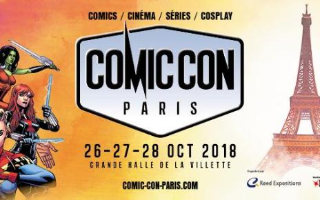 comic-con paris - COMIC CON PARIS : le programme détaillé