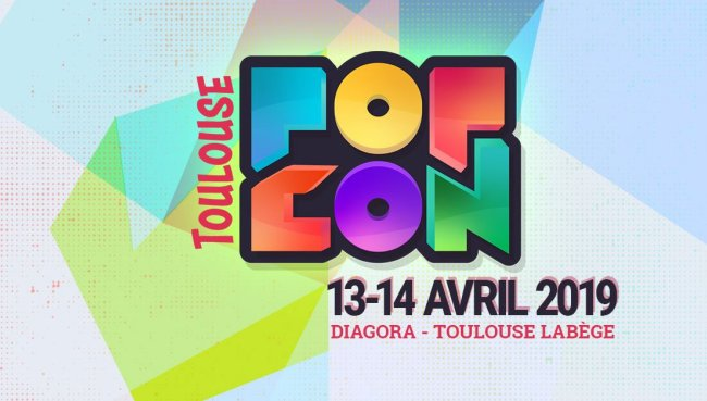 convention - La POP CON de Toulouse, c'est en avril ! popcon 2019