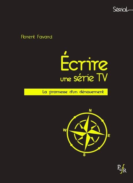 """livre - Le livre """"La promesse d'un dénouement"""" revient sur l'écriture des derniers instants d'une série Ecrire une serie TV PUFR"""