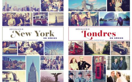 concours - Serial Causeurs vous fait gagner les deux livres Découvrir New-York et Londres en séries ! marion miclet livres