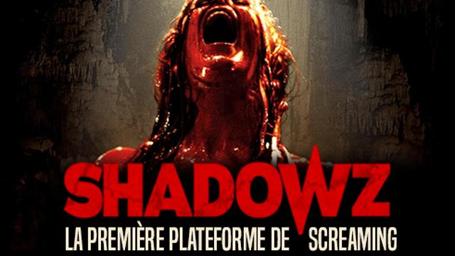 Shadowz, la plateforme 100% films de genre est là !