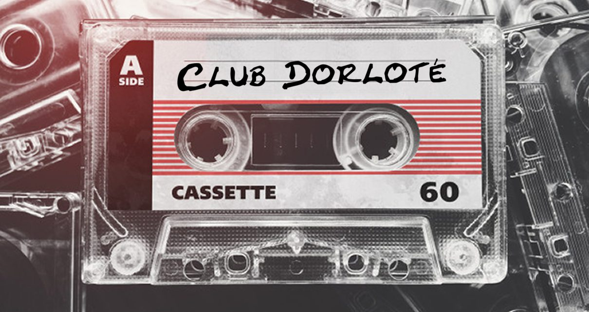 club dorloté, podcast culture années 80 et 90