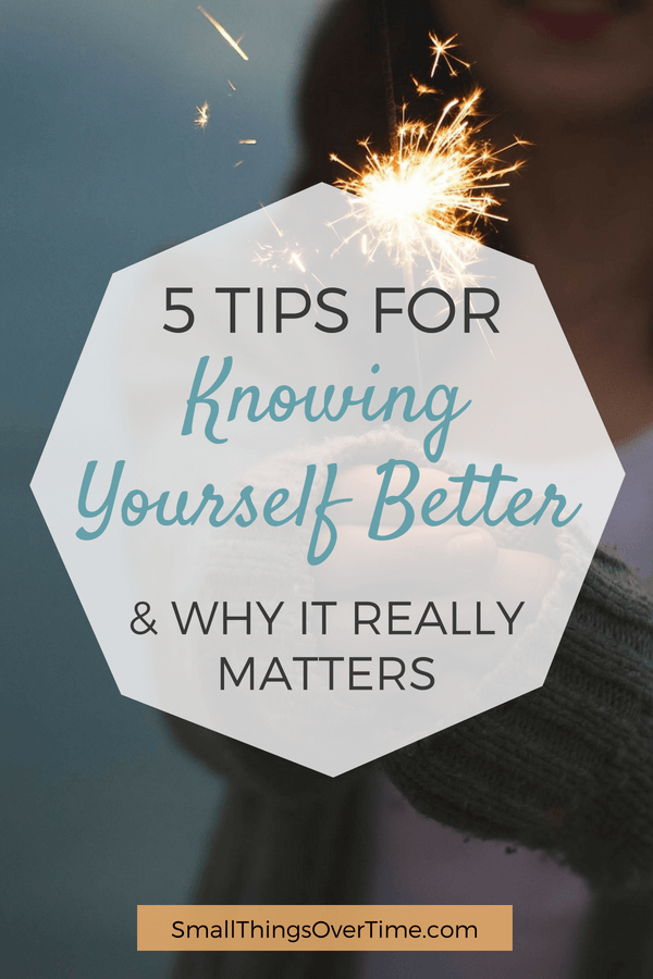 5 Tips for Knowing Yourself Better