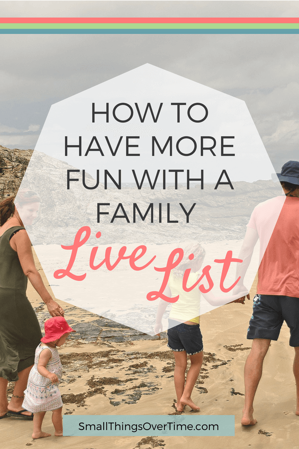 Want to have more fun with your family? Try making a family Live List.