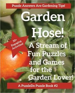 cover of garden hose fun puzzles and games for the garden lover