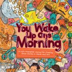 cover of you wake up one morning featuring doodles of typical morning items such as a school bus unmade bed shower pancakes cereal