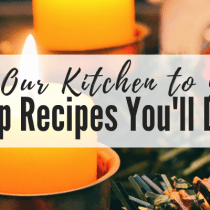 From Our Kitchen to Yours: Soup Recipes You'll Love