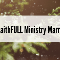 A FaithFULL Ministry Marriage