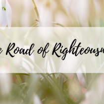 The Road of Righteousness