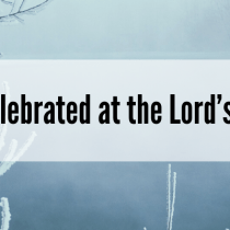 Hope Celebrated at the Lord's Supper