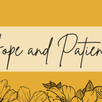 Hope and Patience