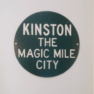 "Kinston North Carolina used to be called the ""Magic Mile"" city."