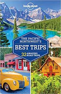 The Pacific Northwests Best Trips travel guide book.