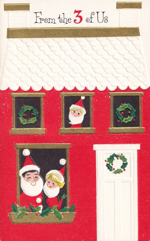 Hallmark Greeting card depicting family of 3 in Santa costumes at windows of a house.