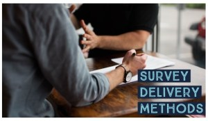 Survey Delivery Method - Planning