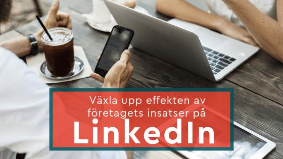 bättre effekt företag LinkedIn