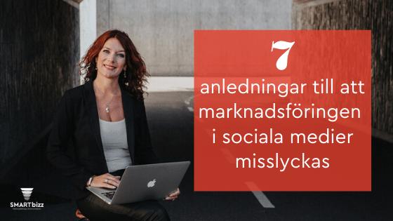 marknadsföring i sociala medier misslyckas