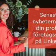 nyheter Linkedin profil & sida