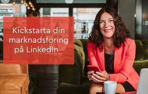 kickstarta marknadsföring linkedin