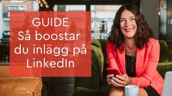 boosta inlägg LinkedIn