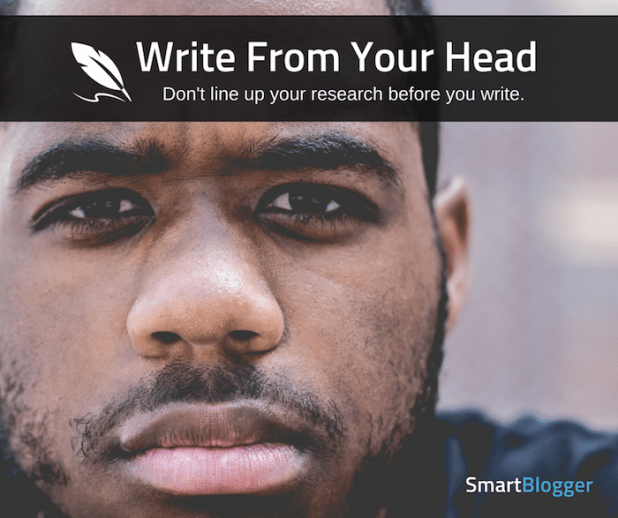 write from your head