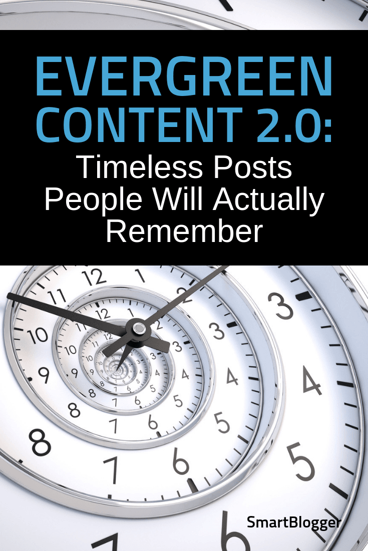 Evergreen Content 2.0: Timeless Posts People Will Actually Remember
