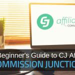 La guida per principianti a CJ Affiliate (Commission Junction) nel 2019