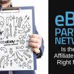 eBay Partner Network: il programma di affiliazione di eBay è adatto a te?