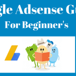 Google Adsense Guide for Beginners 2018