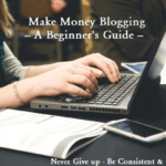 How to Make Money Blogging in 2019 – A Beginner's Guide