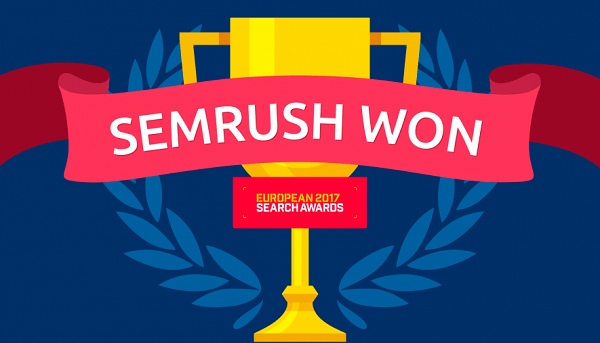 SEMrush Won European Search Awards for Best SEO Software