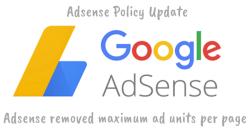 Adsense Policy Update - Adsense Ad Limit