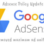 Google Removes Adsense Ad Limit Policy Per Page – Policy Update