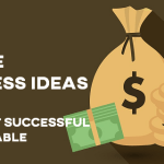 Top 30+ Online Business Ideas 2018 – The Most Successful & Profitable