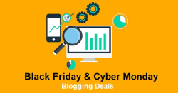 Black Friday & Cyber Monday - Blogging Deals