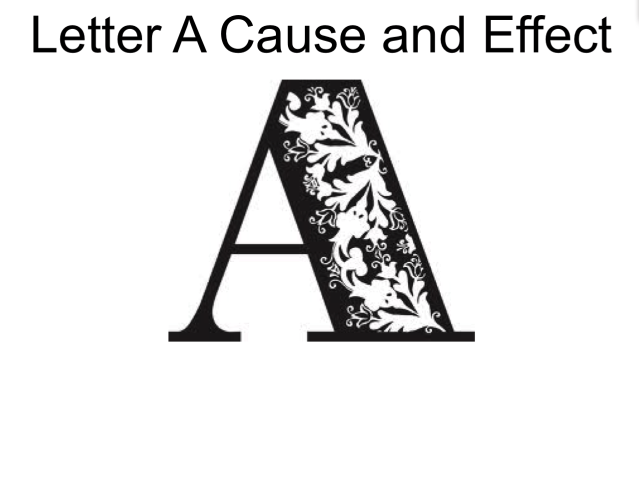 Letter A Cause And Effect Smart Notebook Smart Board Ideas