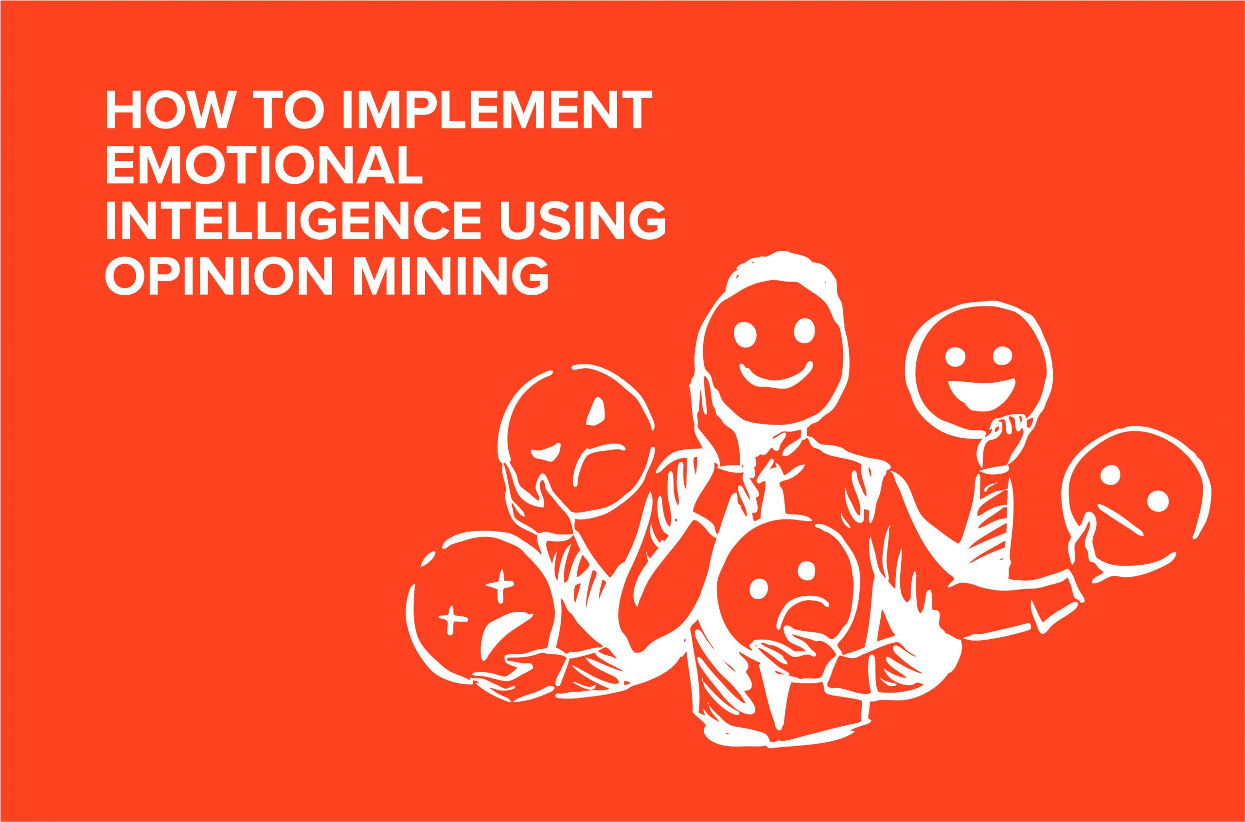 Emotional intelligence and opinion mining featured image