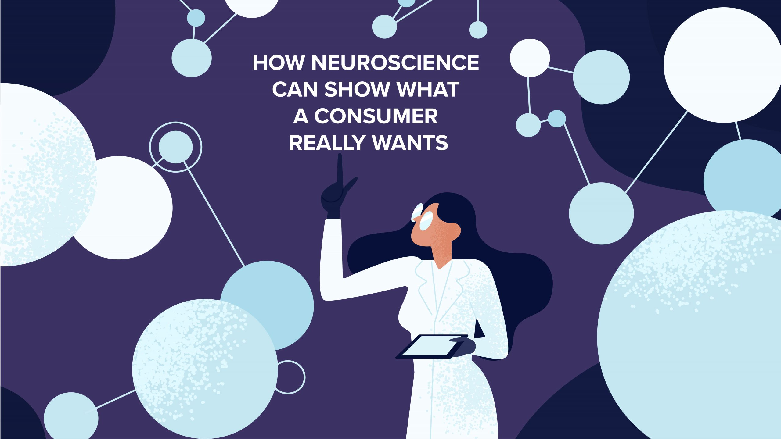 How neuroscience can show what a consumer really wants