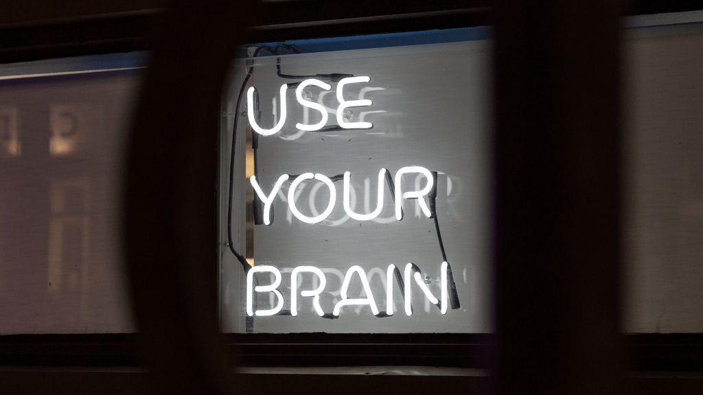 """Sign reading """"use your brain"""""""