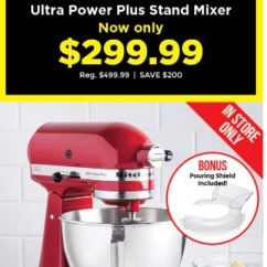 Kitchen Stuff On Sale Furniture Store Plus Canada Pre Black Friday Save 40 Off Kitchenaid Ultra Power Stand Mixer With Bonus Pouring Shield