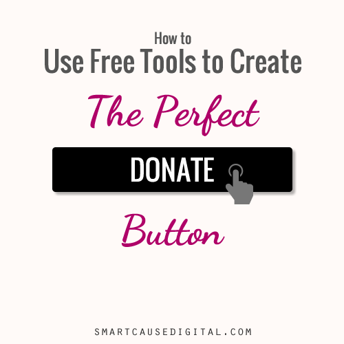 How to use free tools to create the perfect donate button