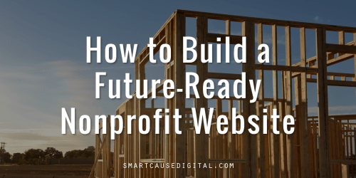 how to build a future ready nonprofit website