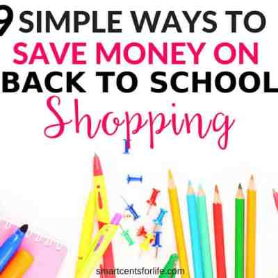 9 Best Ways to Save Money on Back to School Shopping