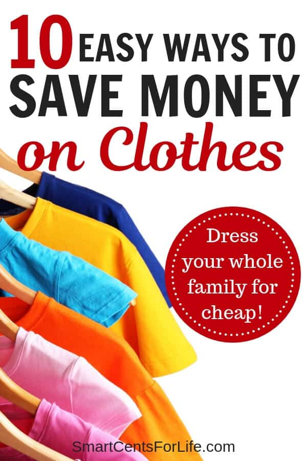 Check out these 10 tips on how to save money on clothes! Never pay full price on clothing again, here you will find smart shopping ideas that won't break your budget! Learn the best frugal living tips on how to score great deals and cheap prices for clothes! You can dress your kids and family for cheap! #SaveMoneyOnClothes #FrugalLivingTips